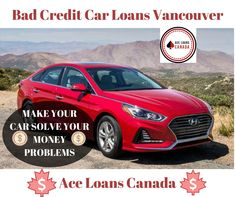 For Effective Bad Credit Car Loans Vancouver, apply today with Ace Loans Canada. We are providing car title loans and bad credit car loans at lower interest rates.