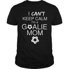 I'm A Goalie Mom.