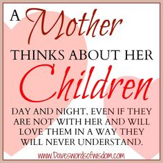 Dave's Words of Wisdom: A Mother Thinks About Her Children