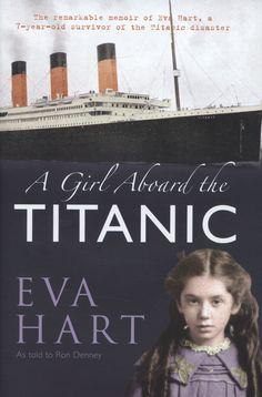 A Girl Aboard the Titanic:  Eva Hart by Ron Denney - Google Image Result for https://www.bibdsl.co.uk/imagegallery2/bds/201203/9781445600895.JPG