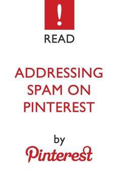 """Addressing Spam on Pinterest"" by Pinterest (Official Pinterest Blog)"