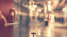 Episode 11 - Elle, Redux