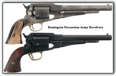 The Remington-Beals Model Revolvers along with subsequent models and variations were percussion revolvers manufactured by Eliphalet Remington & Sons in .31 (Pocket) .36 (Navy) or .44 (Army) caliber, used during the American Civil War, and was the beginning of a successful line of medium and large frame percussion revolvers.  It saw use in the American West, both in its original percussion configuration and as a metallic cartridge conversion, as well as around the world.
