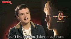 """Josh Hutcherson GIF """"I don't like spiders. I don't trust them."""" Haha he even makes his arachnophobia funny and cute. HOWWWWW?!?!"""