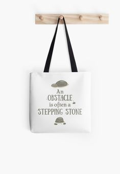"""Buy """"Obstacle is often a stepping stone"""" Tote Bags #redbubble #quotes #totebags #sayings #motivation"""