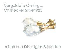 **Ohrringe mit Kristall-Glas-Brioletten** in wunderschönem Facettenschliff. Die Ohrringe haben Ohrstecker aus Echt Silber 925. Die klaren Kristallglas-Brioletten haben einen leicht grau-blauen...