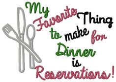 Reservations Towel Saying - 2 Sizes! | Words and Phrases | Machine Embroidery Designs | SWAKembroidery.com