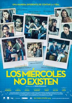 Los miércoles no existen (2015) - FilmAffinity 3 Movie, Movie Theater, Mark Watney, Ver Video, Cinema, Foreign Movies, Top Movies, Series 3, In Hollywood