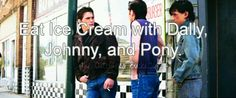 *you all walk out with you icecreams* *dally* Heh, i sure aint had one of these is a while. *johnny* Me either Dal. *pony* I get 'em now and then....how bout you? *you shurg and smile* Yea, same...