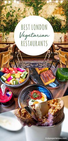 Best Vegetarian Restaurants in London - 2020 Guide Best Vegetarian Restaurants, Vegetarian Menu, London Food, Vegan London, Delicious Destinations, London Restaurants, French Restaurants, Lentil Dahl, Vegan Cafe