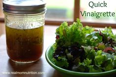 {Recipe} Quick Vinaigrette from Real Mom Nutrition. Stop buying the bottled kind & and mix this up in a mason jar instead. Takes about a minute.
