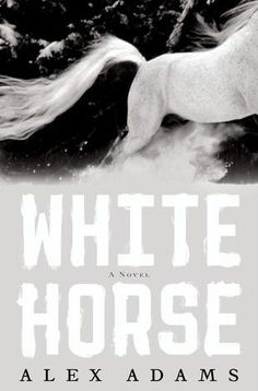 White Horse - A great end of the world book witha love story built in!