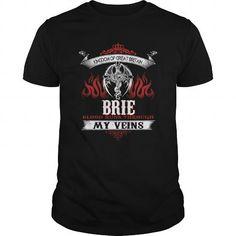 I Love  BRIE Blood Runs Through My Veins (Dragon) - Last Name, Sub Name Shirts