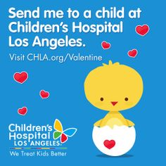 Make Valentine's Day extra special for kids at Children's Hospital Los Angeles! Send a special card today. CHLA.org/Valentine #valentinesday