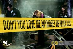 Don't you love me anymore? We never talk. Sony Entertainment Television / Missed your CSI episode? CSI reruns. Mondays & Fridays, 12 am.