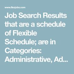 Job Search Results that are a schedule of Flexible Schedule; are in Categories: Administrative, Advertising & PR, Call Center, Art & Creative, Communications, Computer & IT, Data Entry, Graphic Design, Food & Beverage, Project Management, Account Management, Editing, Bilingual, Client Services, Appointment Setting, Publishing, Digital Design, Print Design, Database Administration; have Any Level of Telecommuting; are anywhere in United Kingdom