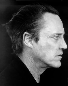 christopher walken- Some one I would enjoy chillin with over Jack Daniel. Love the mans character.