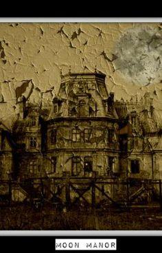 Moon Manor #wattpad #fantasy