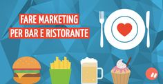 Fare marketing per bar e ristorante | Marko Morciano