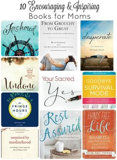 Do you need some encouragement or inspiration today?  These books were written by moms and will speak to your mom heart.  Which one will you read today?