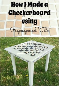 I used decorative tile from our entryway floor to make a checkerboard. The tiles were painted and hot glued on a table top.