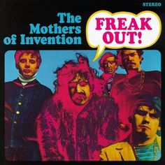 FREAK OUT! - The debut album by The Mothers of Invention. Verve, 1966.