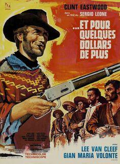 La maison de Gaspard: Per qualche dollaro in più (1965) - Sergio Leone