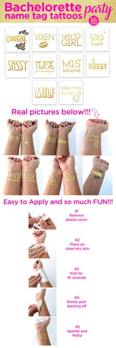 Super fun, funny, and unique bachelorette idea. Mix and match bachelorette tattoos including MILF, Cougar, Mis-behaved, Same penis forever, Sassy, Vixen, Gold digger, Bossy, Tease, and Party girl.   Bachelorette tattoo name tags!