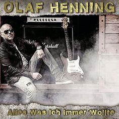 """Meine Rezension zu """"Alles Was Ich Immer Wollte"""" von Olaf Henning."""
