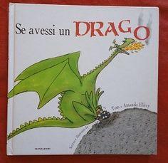 Se avessi un drago