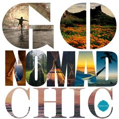 #nomad #nomadchic GO NOMAD OR GO HOME (same...) http://www.nomad-chic.com