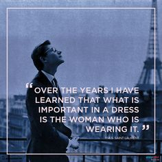 Fashion Quote of The Day – YSL  Born Yves Henri Donat Mathieu-Saint Laurent (1936-2008), the Algerian born French fashion designer is considered one of the all-time greats in fashion history.  http://blog.snapdeal.com/fashion-quote-day-ysl/