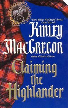 Claiming the Highlander (Avon Romantic Treasure) by Kinley MacGregor, http://www.amazon.com/dp/B000FCKOF4/ref=cm_sw_r_pi_dp_pNapsb1NCYPH9
