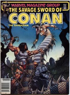 Lot Detail - 1981 The Savage Sword of Conan Marvel Comics (Featuring Joe Jusko and Joe Chiodo Cover/Art; Bruce Jones and Roy Thomas Stories) Comic Book Characters, Comic Books Art, Comic Art, Book Art, Red Sonja, Caricature, Conan O Barbaro, Marvel Magazine, Robert E Howard