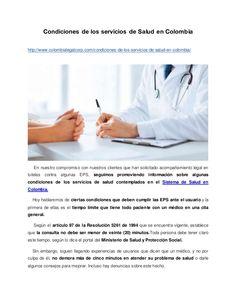 Condiciones de los servicios de Salud en Colombia http://www.colombialegalcorp.com/condiciones-de-los-servicios-de-salud-e...