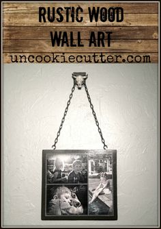 Turn pictures into a rustic piece of wall art.