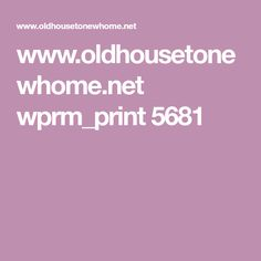 www.oldhousetonewhome.net wprm_print 5681