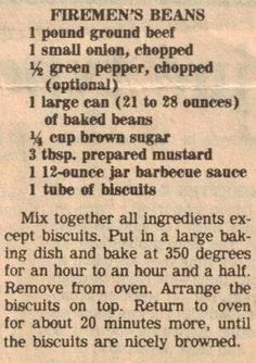 Recipe Clipping For Firemen's Beans .This reminds me of another recipe I use to make - only difference - pork and beans instead of baked - then add cheese to the top before baking. Retro Recipes, Old Recipes, Vintage Recipes, Side Dish Recipes, Cooking Recipes, Family Recipes, French Recipes, Blender Recipes, Beef Dishes
