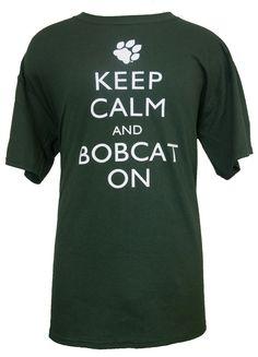 (http://bobcatstore.ohioalumni.org/keep-calm-and-bobcat-on-t-shirt/)