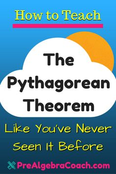 How to Teach the Pythagorean Theorem Like you've never seen it before | Best way to Teach the Pythagorean Theorem | PreAlgebra Lesson