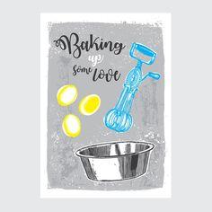 Plakat do kuchni - Baking up some love #kitchen #baking #poster #art #decoration #kitchendecorationideas