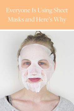 Everyone Is Using Sheet Masks and Here's Why via @PureWow