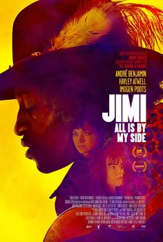 Jimi: All Is by My Side. About Jimi Hendrix's life in London in 1966 and 1967. Andre Benjamin, Hayley Atwell, Imogen Poots. Directed by John Ridley.  (2013)
