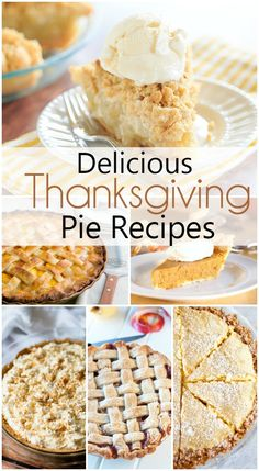 20 Delicious Thanksgiving Pie Recipes to make for your holiday get togethers.