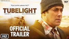 Tubelight | Official Trailer | Salman Khan – Gossip Movies