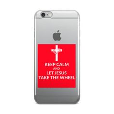 KEEP CALM AND LET JESUS TAKE THE WHEEL – iPhone case