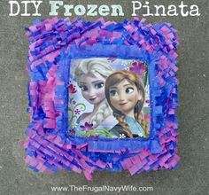 DIY Frozen Pinata Great for those little girls who want a Frozen birthday party and the parents who dont want to break the budget on it.