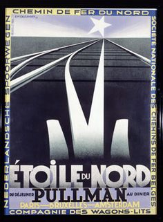 "CASSANDRE Etoile du Nord France 1927  The company of ""Wagons-Lits"" asked Cassandre to create two posters for their night trains, the ""Nord Express"" and the ""Etoile du Nord"".  Cassandre created a pair of posters which rapidly became cubist icons of the 20th Century. The vanishing-point is placed high in the poster, giving an impression of distance and a sensation of the infinite. The eye is immediately captivated by the railway tracks which are pointing towards the North Star."
