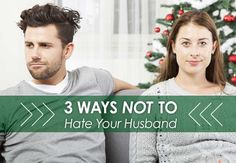 This mom and wife has some pretty great marriage advice. Having trouble loving your husband? Give these three things a whirl.