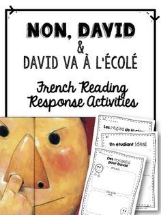 Of all the silly children's books out there, kids seem to really love the Non… French Classroom, Classroom Rules, Classroom Language, Reading Response Activities, Reading Strategies, Teaching Reading, No David, Grade 1 Reading, Core French
